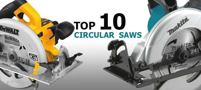 top 10 best circular saws